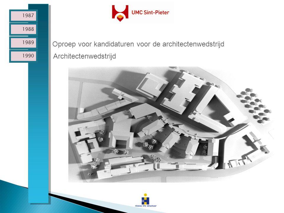 1987 1988 1989 1990 Oproep voor kandidaturen voor de architectenwedstrijd Architectenwedstrijd