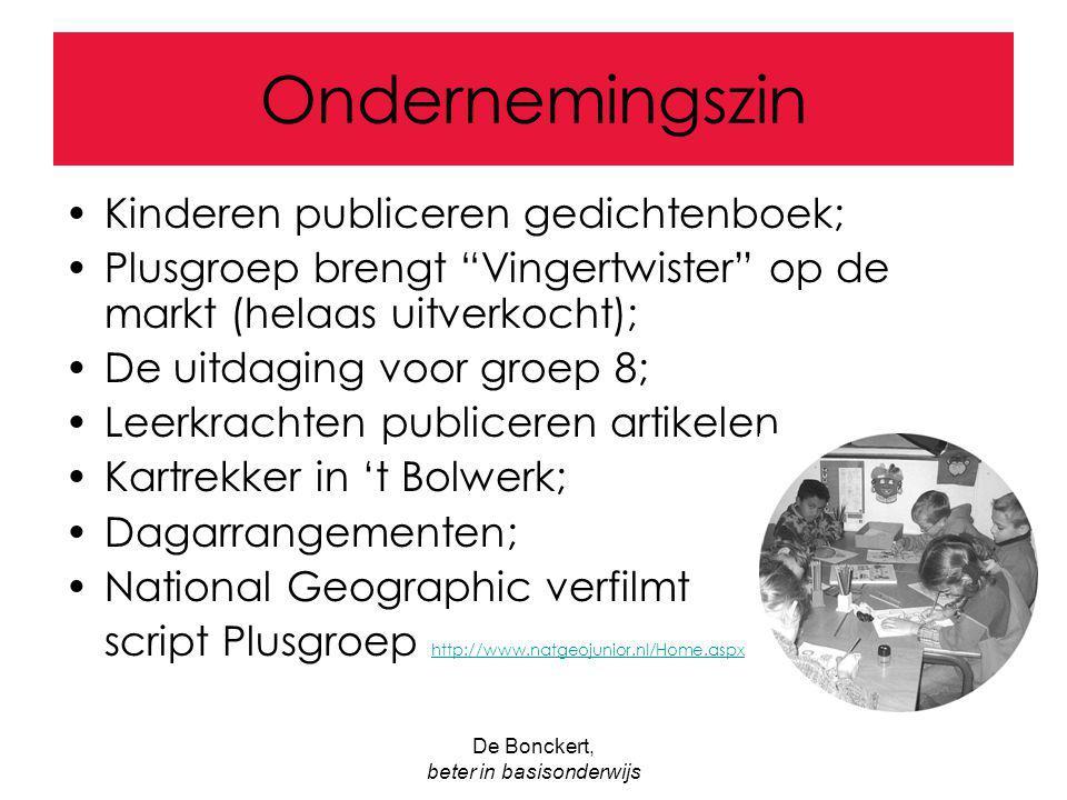 """De Bonckert, beter in basisonderwijs Ondernemingszin Kinderen publiceren gedichtenboek; Plusgroep brengt """"Vingertwister"""" op de markt (helaas uitverkoc"""