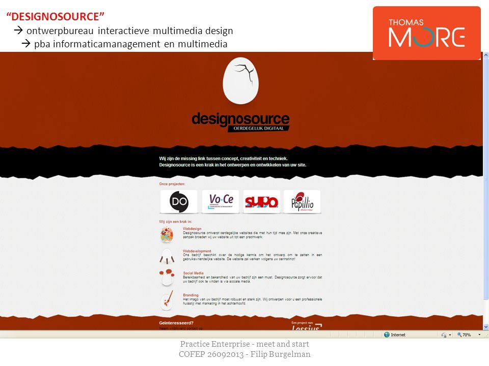 "Practice Enterprise - meet and start COFEP 26092013 - Filip Burgelman ""DESIGNOSOURCE""  ontwerpbureau interactieve multimedia design  pba informatica"