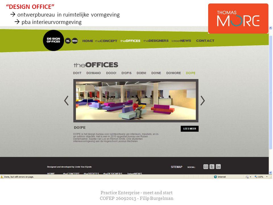 """Practice Enterprise - meet and start COFEP 26092013 - Filip Burgelman """"DESIGN OFFICE""""  ontwerpbureau in ruimtelijke vormgeving  pba interieurvormgev"""