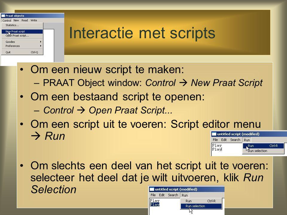 Scripts Een manier om herhaalde taken te automatiseren Denk aan het schrijven van macro's in andere applicaties, zoals Excel Scripts zijn gewone tekst