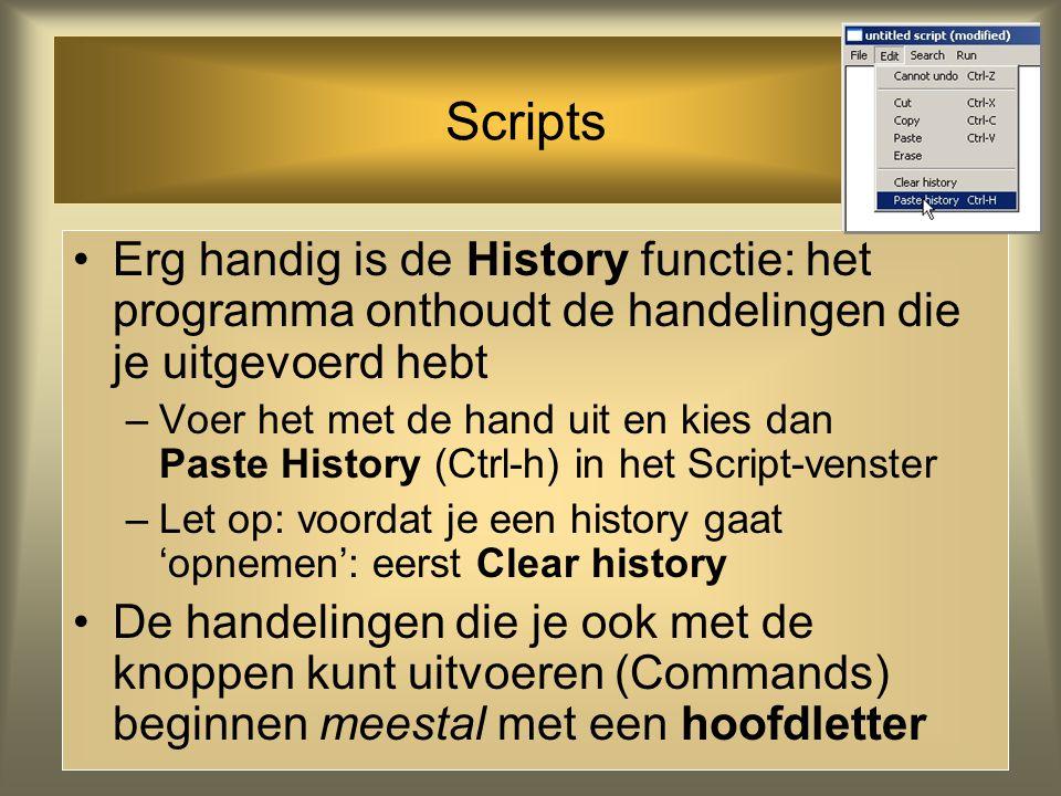 Scripts Als je in het script notities wilt maken: ! Of # vooraan de regel zetten (voor elke nieuwe regel!) Alle regels die beginnen met deze tekens wo