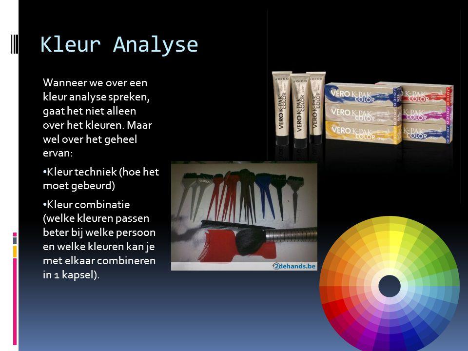 Kleur Analyse Wanneer we over een kleur analyse spreken, gaat het niet alleen over het kleuren. Maar wel over het geheel ervan: Kleur techniek (hoe he