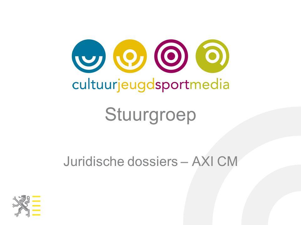 Stuurgroep Juridische dossiers – AXI CM
