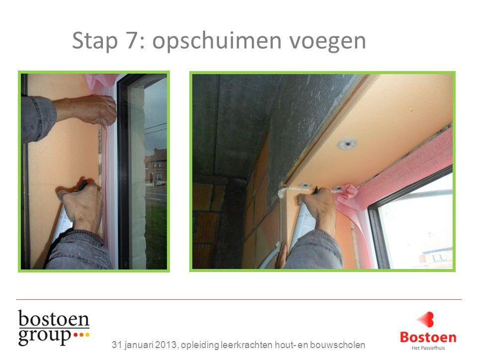 Stap 7: opschuimen voegen 31 januari 2013, opleiding leerkrachten hout- en bouwscholen