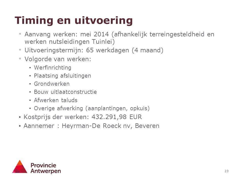 23 Timing en uitvoering Aanvang werken: mei 2014 (afhankelijk terreingesteldheid en werken nutsleidingen Tuinlei) Uitvoeringstermijn: 65 werkdagen (4