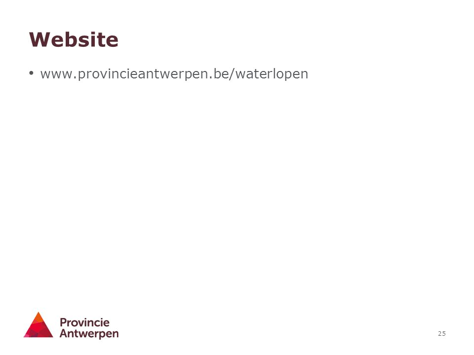 25 Website www.provincieantwerpen.be/waterlopen