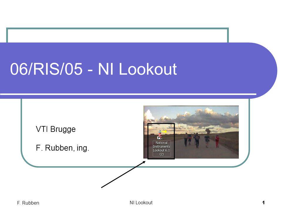 F. Rubben NI Lookout 1 06/RIS/05 - NI Lookout VTI Brugge F. Rubben, ing.