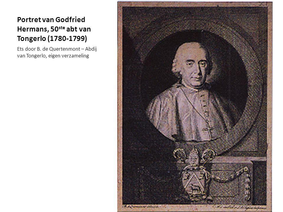 Portret van Godfried Hermans, 50 ste abt van Tongerlo (1780-1799) Ets door B. de Quertenmont – Abdij van Tongerlo, eigen verzameling