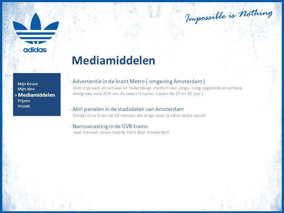 Mediamiddelen - Advertentie in de krant Metro ( omgeving Amsterdam ) Metro spreekt als actueel en hedendaags medium een jonge, hoog opgeleide en actie