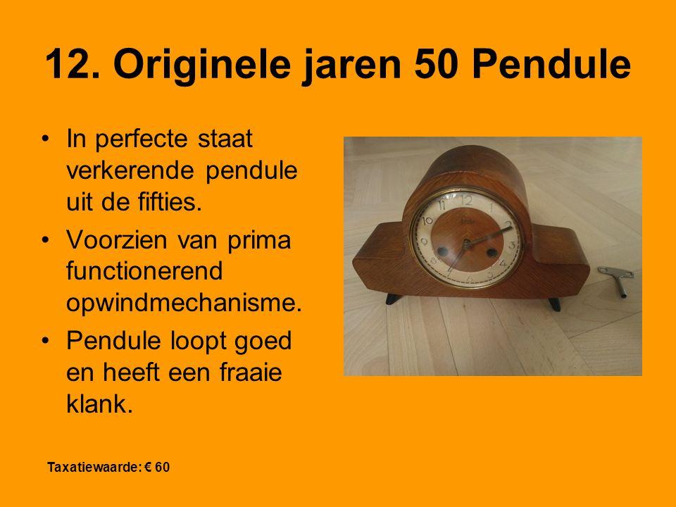 12. Originele jaren 50 Pendule In perfecte staat verkerende pendule uit de fifties.
