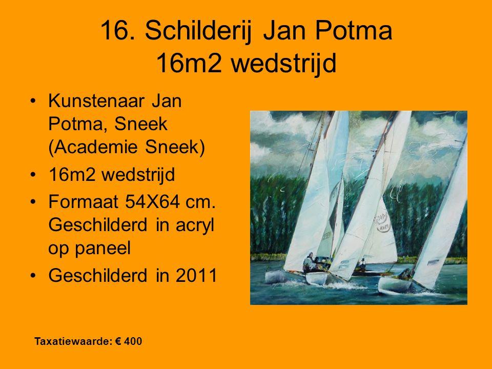 16. Schilderij Jan Potma 16m2 wedstrijd Kunstenaar Jan Potma, Sneek (Academie Sneek) 16m2 wedstrijd Formaat 54X64 cm. Geschilderd in acryl op paneel G