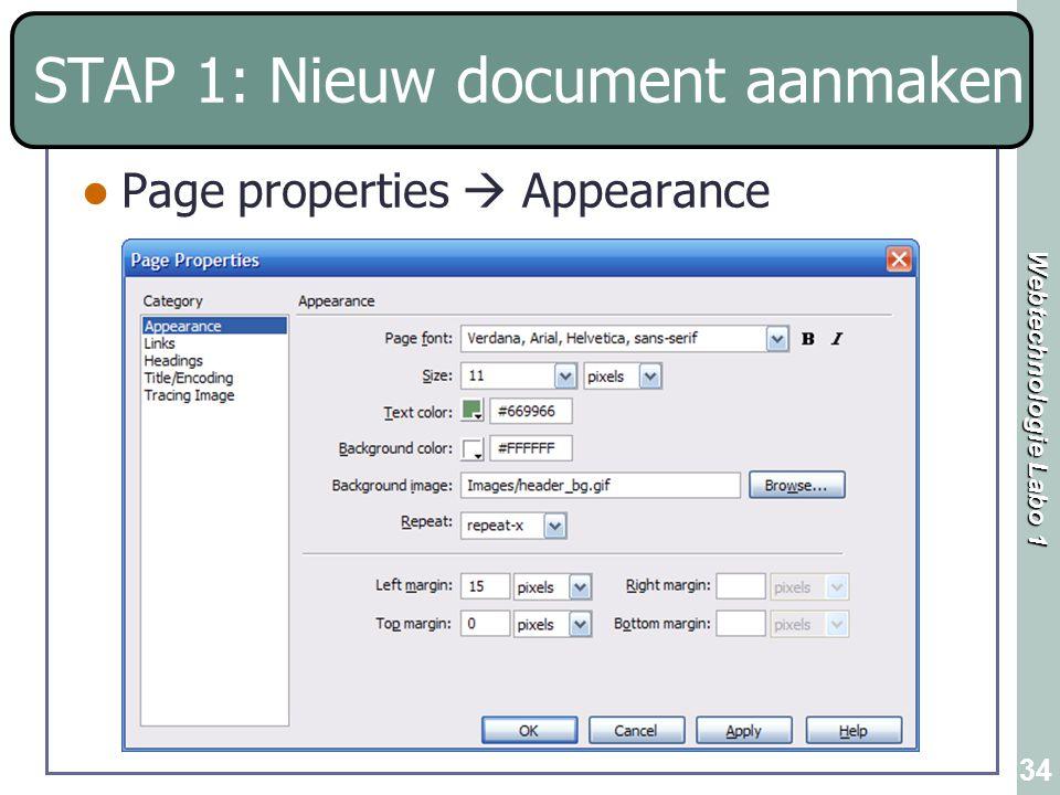 Webtechnologie Labo 1 34 STAP 1: Nieuw document aanmaken Page properties  Appearance