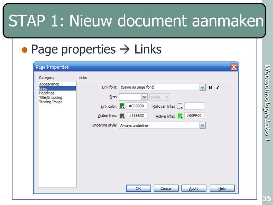 Webtechnologie Labo 1 35 Page properties  Links STAP 1: Nieuw document aanmaken