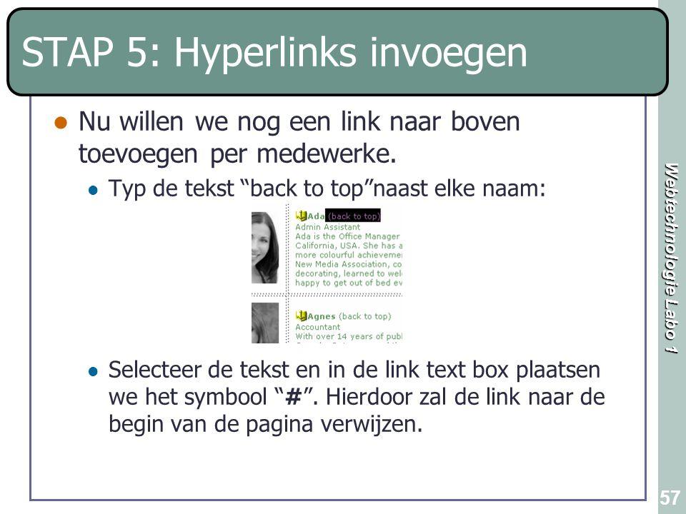 """Webtechnologie Labo 1 57 STAP 5: Hyperlinks invoegen Nu willen we nog een link naar boven toevoegen per medewerke. Typ de tekst """"back to top""""naast elk"""