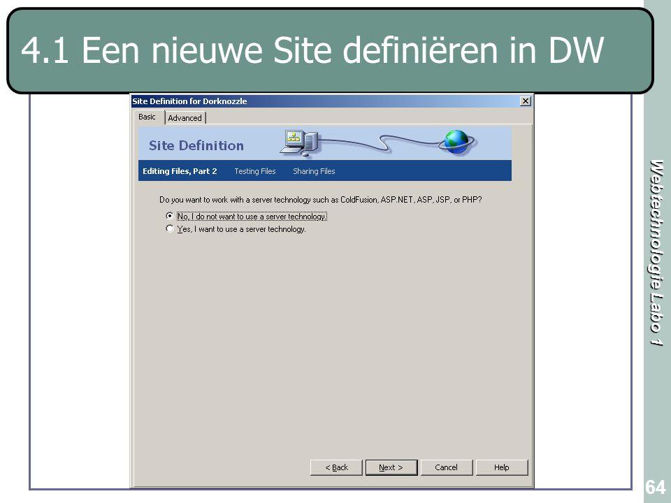 Webtechnologie Labo 1 64 4.1 Een nieuwe Site definiëren in DW