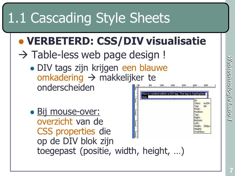 Webtechnologie Labo 1 8 1.2 Design VERBETERD!: Paste special Edit menu > de Paste Special optie opent het Paste Special dialoog venster.