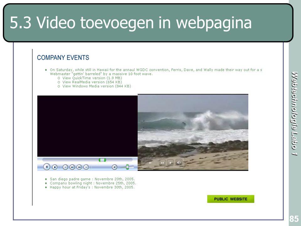 Webtechnologie Labo 1 85 5.3 Video toevoegen in webpagina
