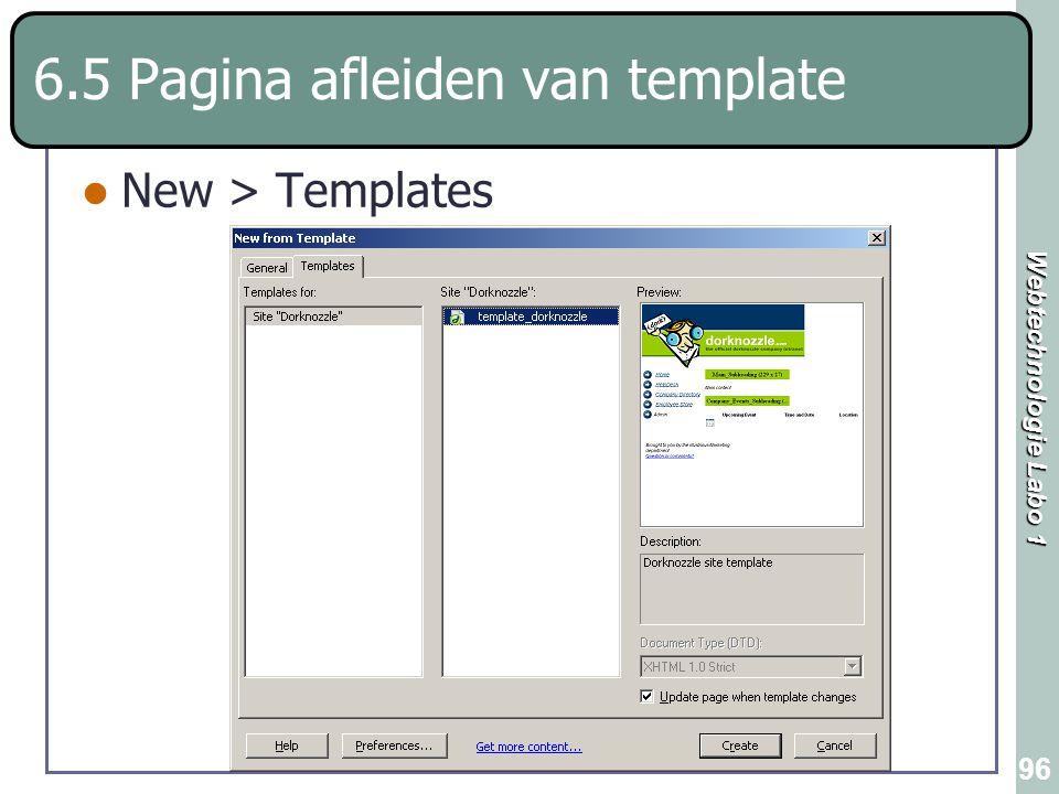 Webtechnologie Labo 1 96 6.5 Pagina afleiden van template New > Templates