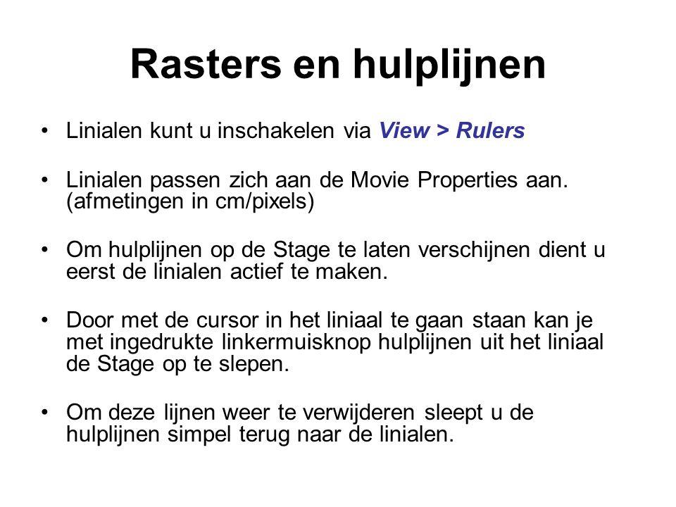 Rasters en hulplijnen Linialen kunt u inschakelen via View > Rulers Linialen passen zich aan de Movie Properties aan. (afmetingen in cm/pixels) Om hul