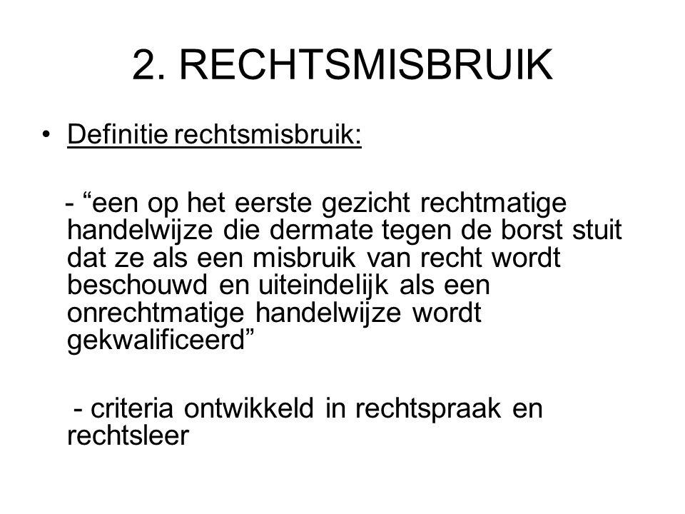 4.GELDIGHEID/NIETIGHEID RECHTSHANDELINGEN B.2.