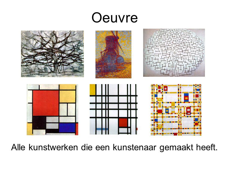 Oeuvre Alle kunstwerken die een kunstenaar gemaakt heeft.