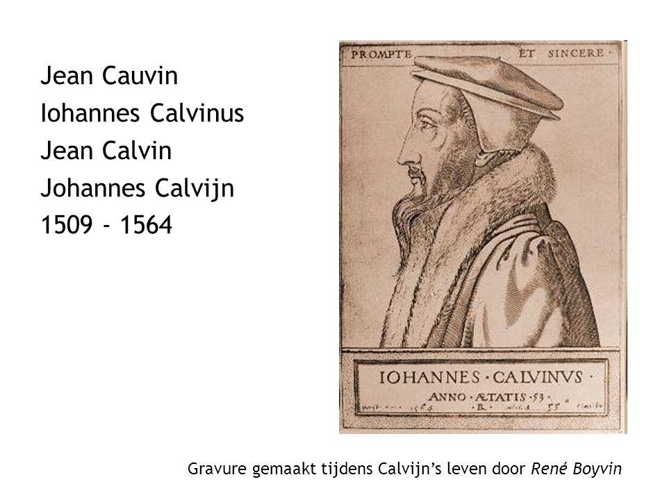 Jean Cauvin Iohannes Calvinus Jean Calvin Johannes Calvijn 1509 - 1564 Gravure gemaakt tijdens Calvijn's leven door René Boyvin