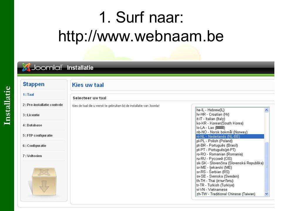 Cursus: Michel Lahaye@CKSA 1. Surf naar: http://www.webnaam.be Installatie