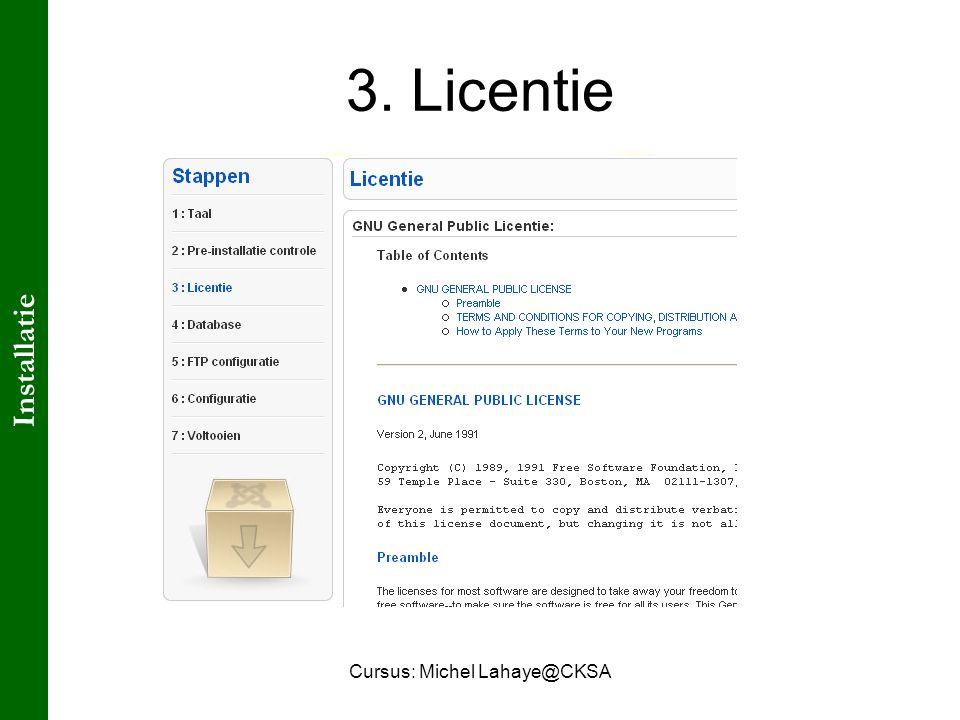 Cursus: Michel Lahaye@CKSA 3. Licentie Installatie