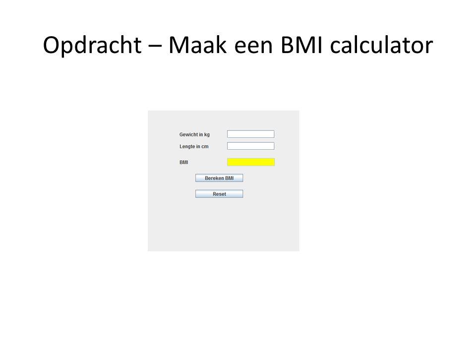 Opdracht – Maak een BMI calculator