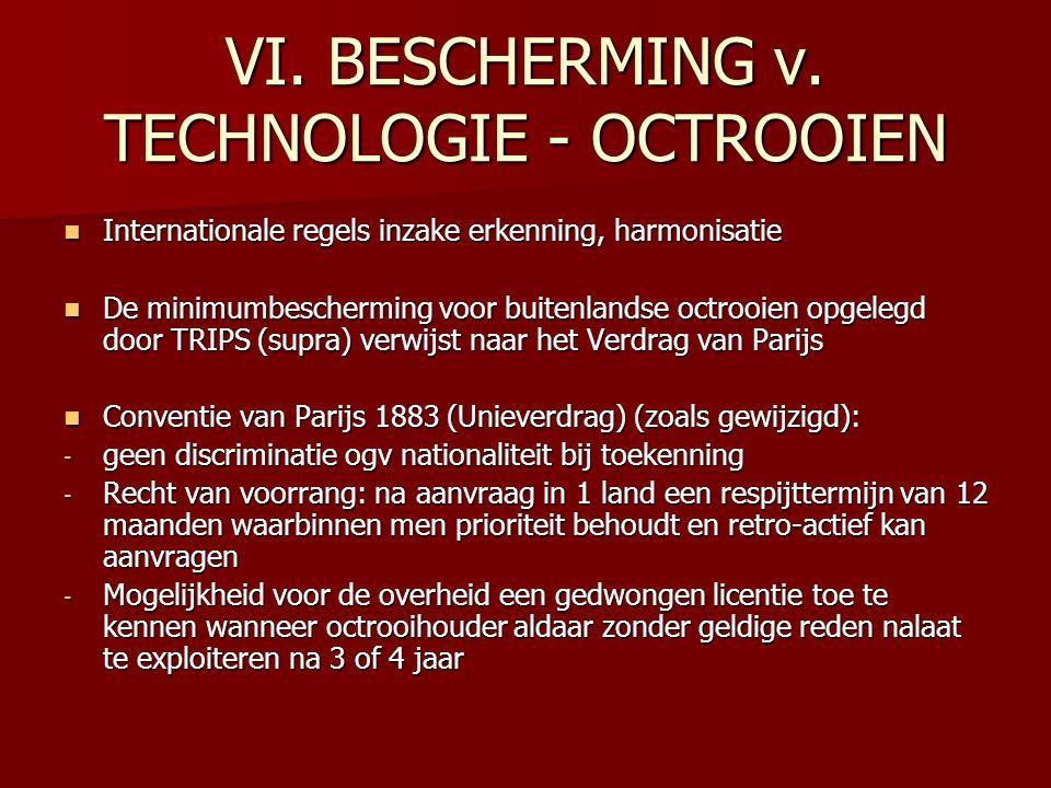 VI. BESCHERMING v. TECHNOLOGIE - OCTROOIEN Internationale regels inzake erkenning, harmonisatie Internationale regels inzake erkenning, harmonisatie D