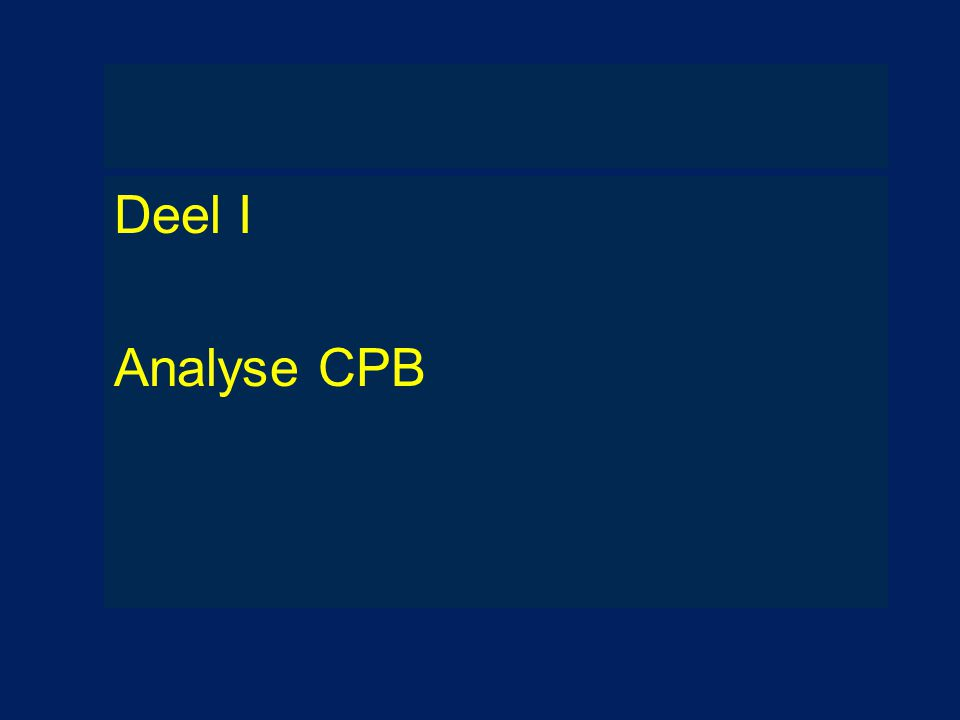 Deel I Analyse CPB