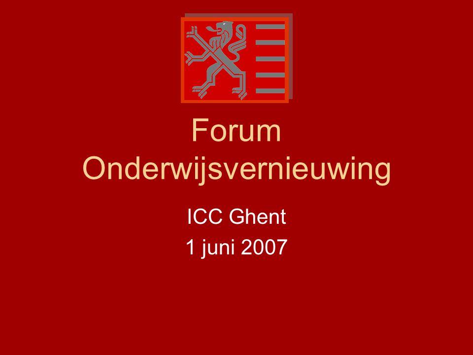 Forum Onderwijsvernieuwing ICC Ghent 1 juni 2007