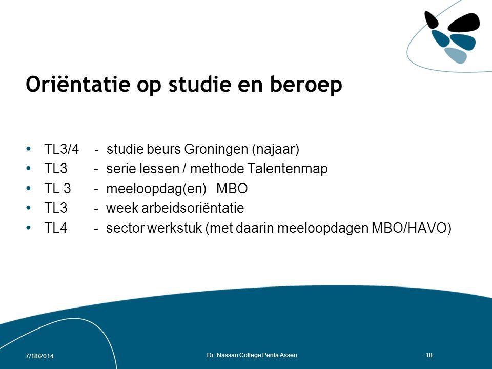 7/18/2014 Dr. Nassau College Penta Assen17 Excursies TL3 - Enkhuizen - ak / gs / ckv TL4 - Amsterdam - ak / gs / kunstvakken TL 4 – Den Haag - gs / mi