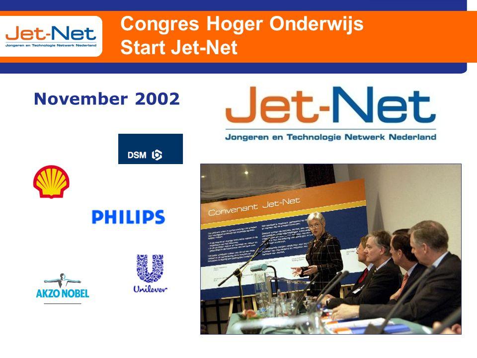 Congres Hoger Onderwijs Start Jet-Net November 2002