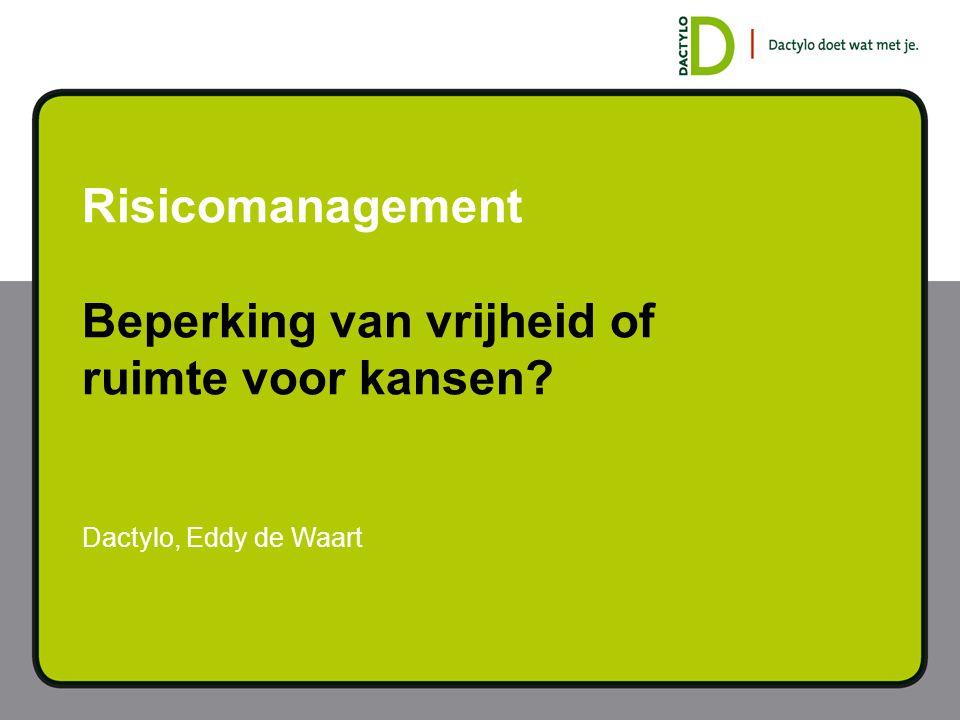 Risicomanagement Wat is risicomanagement.Waarom zou je het toepassen.