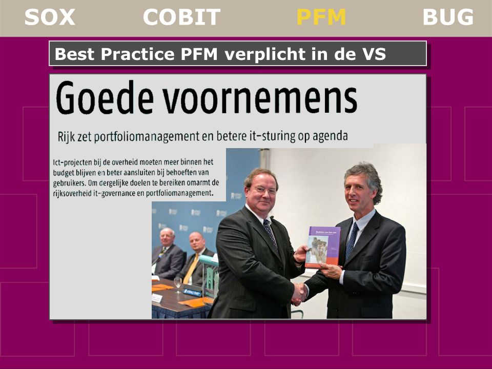 SOX COBIT PFM BUG Best Practice PFM verplicht in de VS