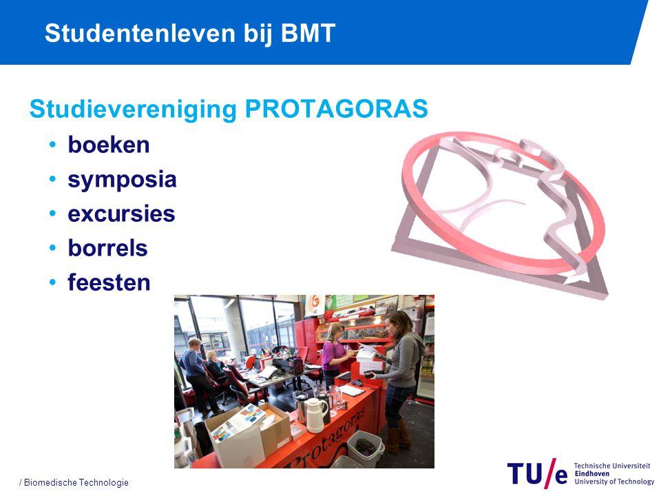 Studentenleven bij BMT / Biomedische Technologie Studievereniging PROTAGORAS boeken symposia excursies borrels feesten
