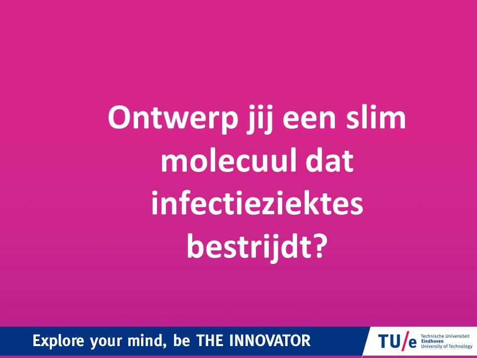 Ontwerp jij een slim molecuul dat infectieziektes bestrijdt?