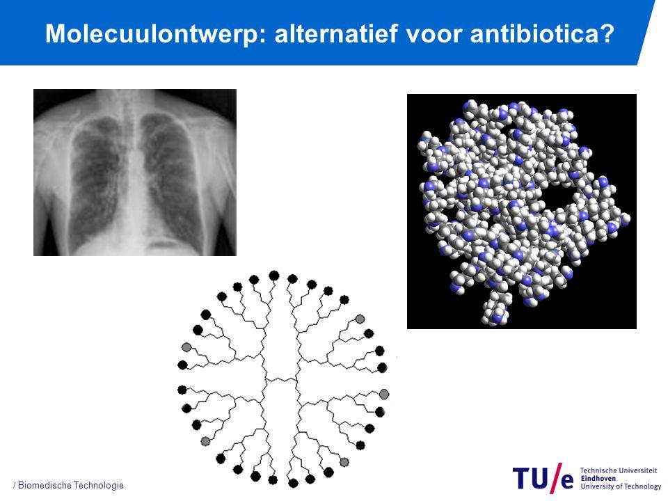 Molecuulontwerp: alternatief voor antibiotica? / Biomedische Technologie