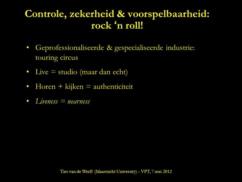 Controle, zekerheid & voorspelbaarheid: rock 'n roll.