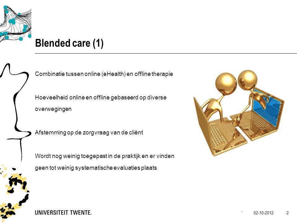 02-10-2012 3 Blended care (2) April 2012 – Oktober 2013 Samenwerking tussen de Universiteit Twente (Lisette van Gemert) en de Vrije Universiteit (Heleen Riper) Vier GGZ instellingen betrokken bij de uitvoering: GGz Breburg GGNet GGZ in Geest GGZ Friesland