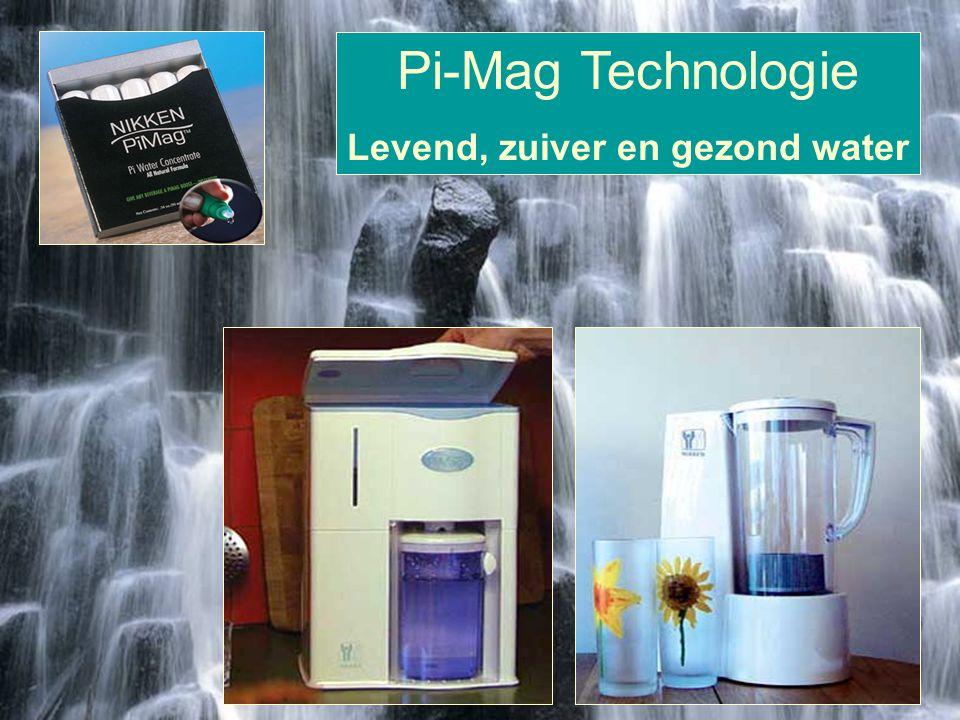 Pi-Mag Technologie Levend, zuiver en gezond water