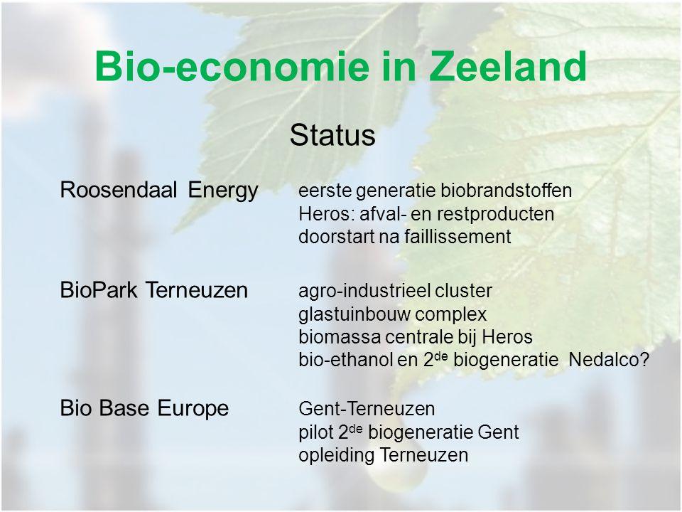 Bio-economie in Zeeland Status Roosendaal Energy eerste generatie biobrandstoffen Heros: afval- en restproducten doorstart na faillissement BioPark Terneuzen agro-industrieel cluster glastuinbouw complex biomassa centrale bij Heros bio-ethanol en 2 de biogeneratie Nedalco.