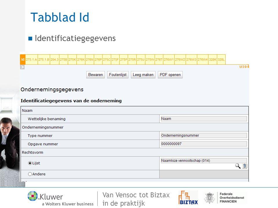 Van Vensoc tot Biztax in de praktijk Tabblad Id Identificatiegegevens