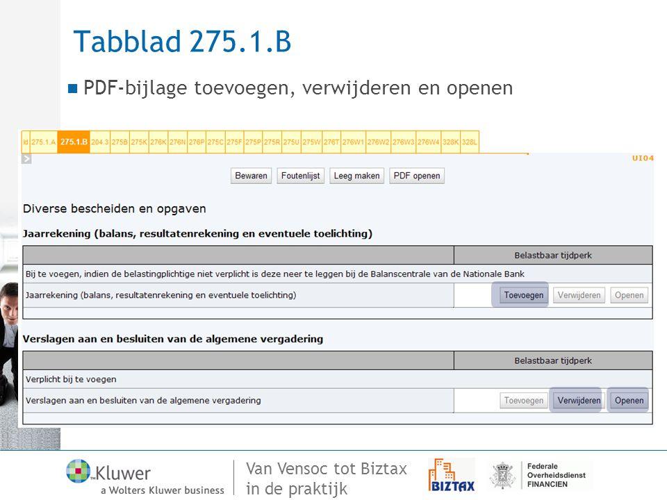 Van Vensoc tot Biztax in de praktijk Tabblad 275.1.B PDF-bijlage toevoegen, verwijderen en openen