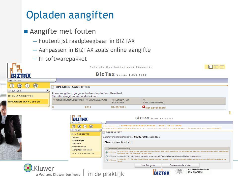 Van Vensoc tot Biztax in de praktijk Opladen aangiften Aangifte met fouten —Foutenlijst raadpleegbaar in BIZTAX —Aanpassen in BIZTAX zoals online aang