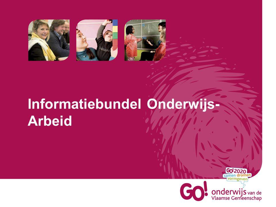 Informatiebundel Onderwijs- Arbeid