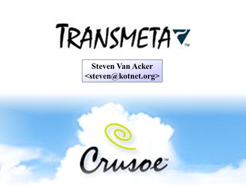 Transmeta Crusoe - Steven Van Acker - Mei 2002 12 Voordelen  Laag vermogen  Weinig hitte  verschillende instructiesets mogelijk door CMS  zelfs programma's met gemengde instructiesets  herprogrammeerbare CMS