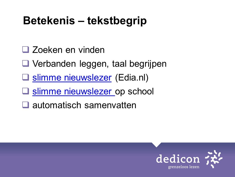  Zoeken en vinden  Verbanden leggen, taal begrijpen  slimme nieuwslezer (Edia.nl)slimme nieuwslezer  slimme nieuwslezer op schoolslimme nieuwsleze